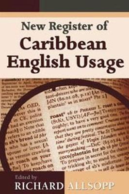 NEW REGISTER OF CARIBBEAN ENGLISH USAGE (Paperback)