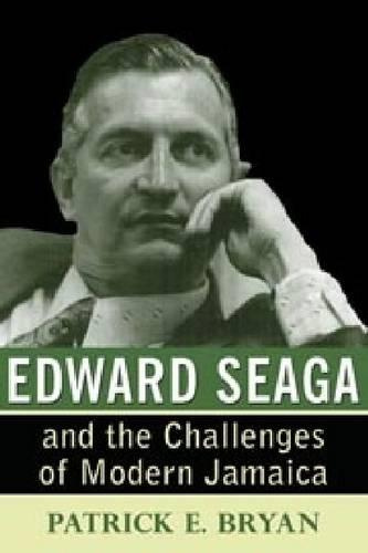 Edward Seaga and the Challenges of Modern Jamaica (Paperback)