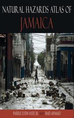 Natural Hazards Atlas of Jamaica (Paperback)