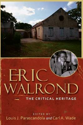 Eric Walrond: The Critical Heritage (Paperback)