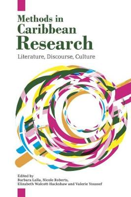 Methods in Caribbean Research: Literature, Discourse, Culture (Paperback)
