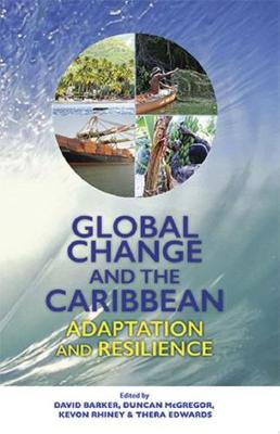 Global Change and the Caribbean: Adaptation and Resilience (Paperback)