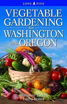 Vegetable Gardening for Washington & Oregon (Paperback)