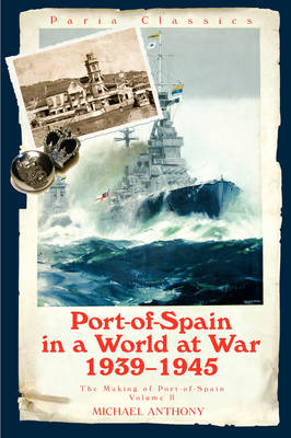 Port-of-Spain in a World at War (Paperback)