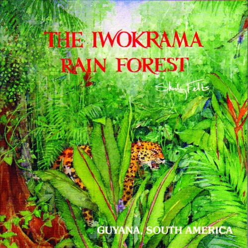 The Iwokrama Rainforest (Paperback)