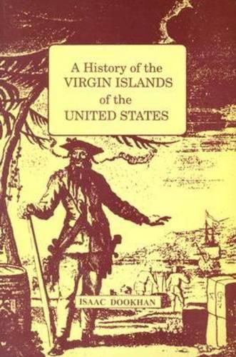 A History of the Virgin Islands of the United States (Book)