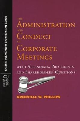 The Administration and Conduct of Corporate Meetings - UWICED occasional paper series (Hardback)