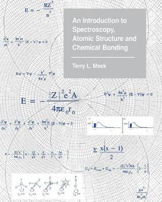 An Introduction to Spectroscopy, Atomic Structure and Chemical Bonding (Book)