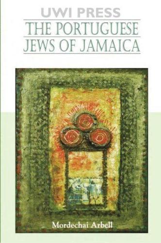Portuguese Jews of Jamaica (Paperback)