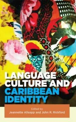 Language, Culture and Caribbean Identity (Paperback)