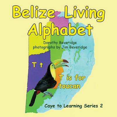 Belize Living Alphabet (Paperback)