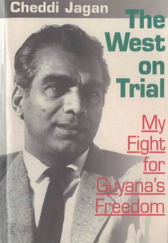The West on Trial: My Fight for Guyana's Freedom (Paperback)