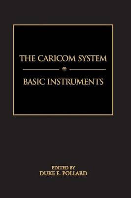 The Caricom System: Basic Instruments (Paperback)