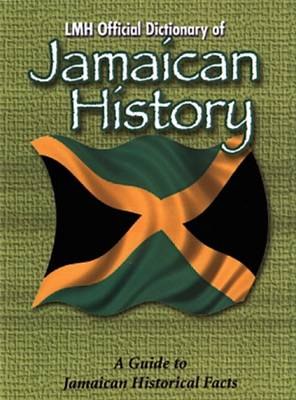 LMH Official Dictionary of the History of Jamaica (Hardback)