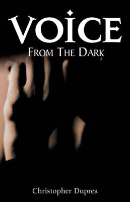 Voice From the Dark (Paperback)