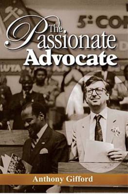 The Passionate Advocate (Paperback)