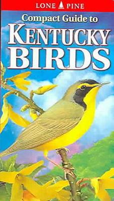 Compact Guide to Kentucky Birds (Paperback)