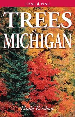 Trees of Michigan: Including Tall Shrubs (Paperback)