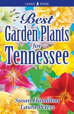 Best Garden Plants for Tennessee (Paperback)
