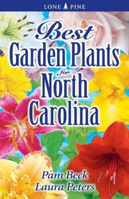 Best Garden Plants for North Carolina (Paperback)