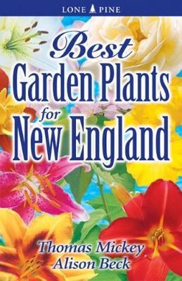 Best Garden Plants for New England (Paperback)