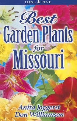 Best Garden Plants for Missouri (Paperback)