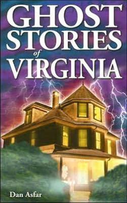 Ghost Stories of Virginia (Paperback)