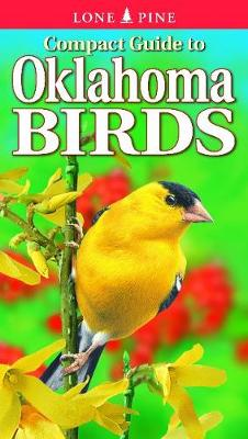 Compact Guide to Oklahoma Birds (Paperback)