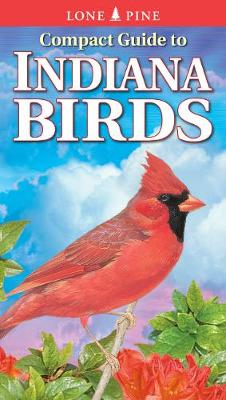 Compact Guide to Indiana Birds (Paperback)