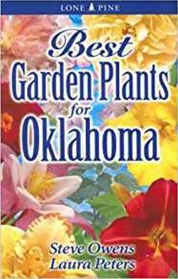 Best Garden Plants for Oklahoma (Paperback)