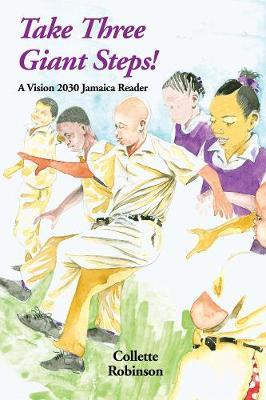 Take Three Giant Steps! (Paperback)
