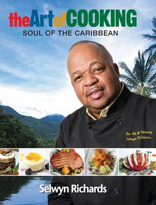 The Art of Cooking: Soul of the Caribbean (Hardback)