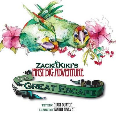 Zack & Kiki's First Big Adventure: The Great Escape (Paperback)