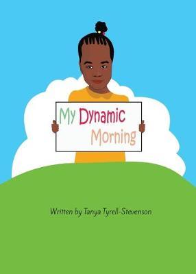 My Dynamic Morning (Paperback)