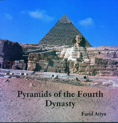 Pyramids of the Fourth Dynasty (Hardback)