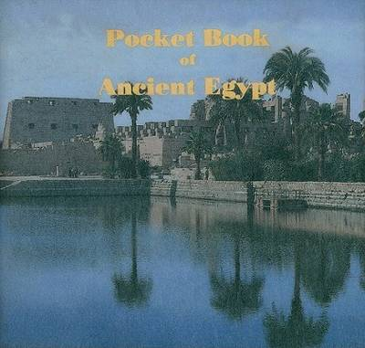 The Pocket Book of Ancient Egypt (Hardback)