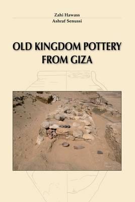 Old Kingdom Pottery from Giza (Paperback)