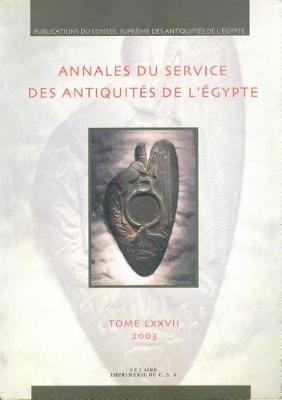 Annales Du Service Des Antiquit s de l'Egypte: Vol. 77 (Paperback)