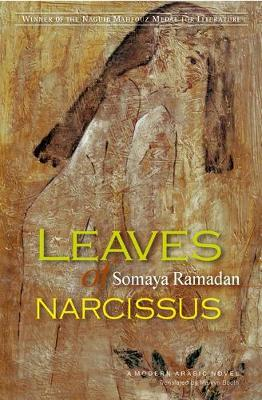 Leaves of Narcissus: A Modern Arabic Novel (Paperback)