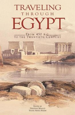 Traveling Through Egypt: From 450 B.C. to the Twentieth Century (Paperback)