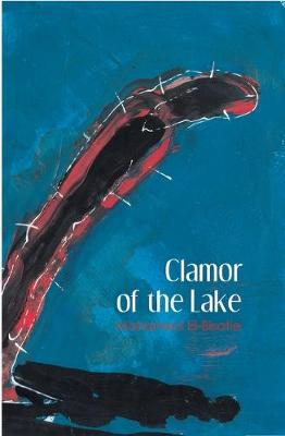 Clamor of the Lake (Paperback)