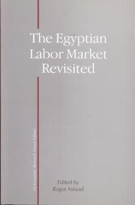 Egypt's Labor Market Revisited (Paperback)