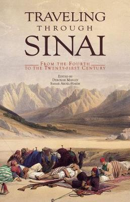 Traveling Through Sinai: From the Fourth to the Twenty-first Century (Paperback)