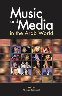 Music and Media in the Arab World (Hardback)