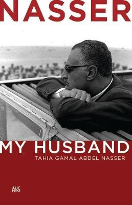 Nasser: My Husband (Hardback)