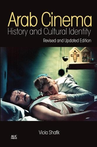 Arab Cinema: History and Cultural Identity (Paperback)