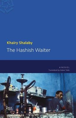 The Hashish Waiter (Paperback)