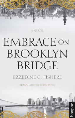 Embrace on Brooklyn Bridge - Hoopoe Fiction (Paperback)