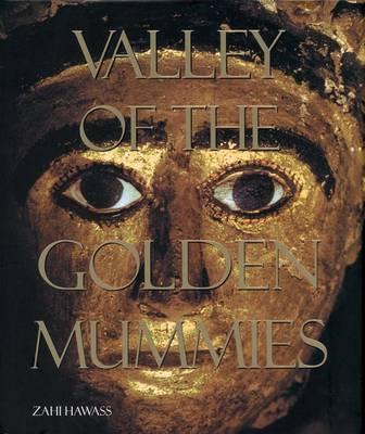 The Valley of the Golden Mummies (Hardback)