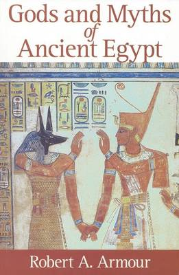 Gods and Myths of Ancient Egypt (Paperback)